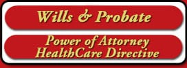 Wills & Probate | Power of Attorney HealthCare Directive